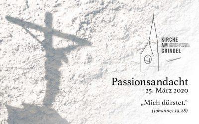 Passionsandacht 25.03.20
